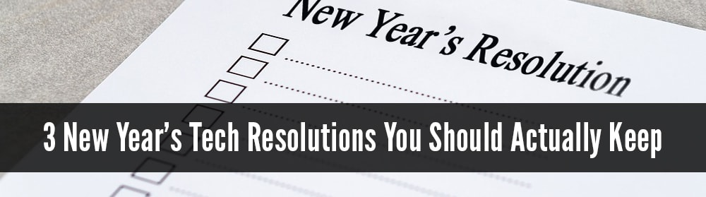New Years IT Resolutions